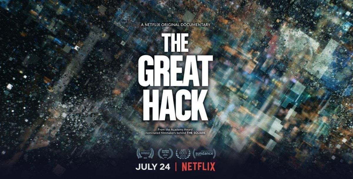 Screening: The Great Hack, a Netflix Original Documentary at