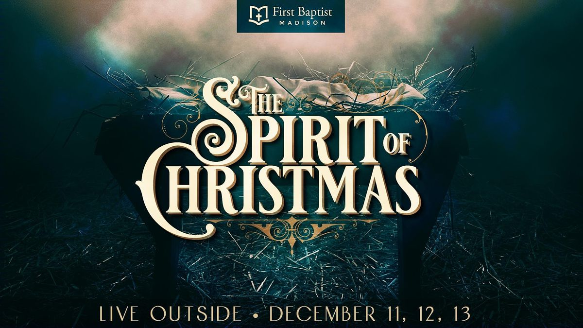 First Baptist Christmas Show 2020 Spirit of Christmas 2020 Live Outside, First Baptist Church of