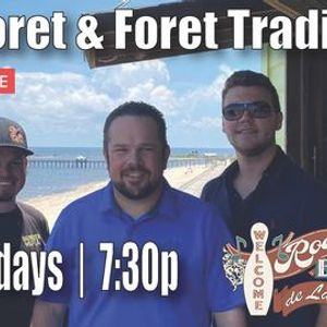 Thursdays with Ryan Foret & Foret Tradition