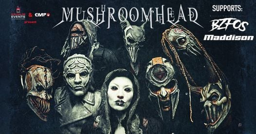 Mushroomhead, BZFOS, Maddison • Hamburg Knust, 8 July | Event in Hamburg | AllEvents.in