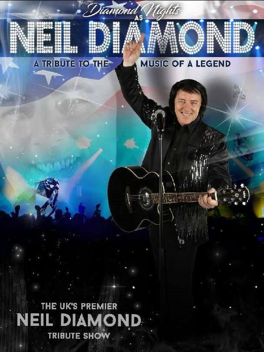 Diamond Nights a tribute to Neil Diamond, 9 January | Event in Solihull | AllEvents.in