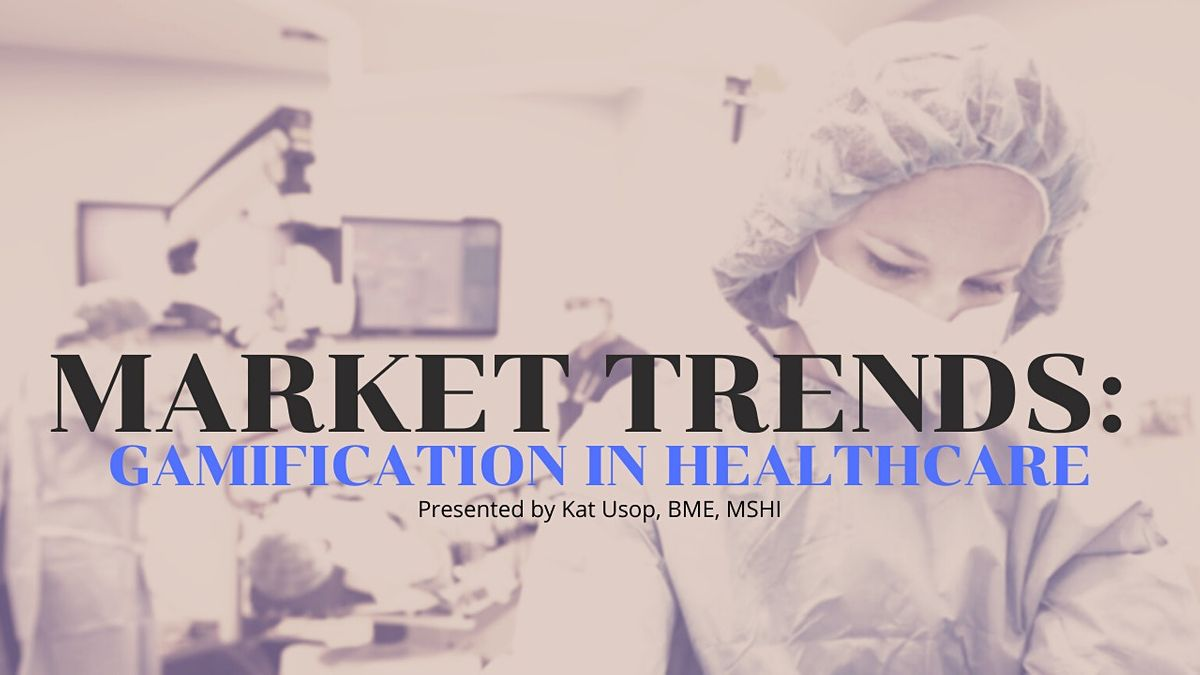 MINDSHOP™  Current Market Trends in Gamifying Healthcare, 8 December   Event in CHULA VISTA   AllEvents.in