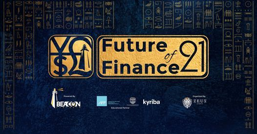 Future of Finance 2021, 4 December | Event in Cairo | AllEvents.in