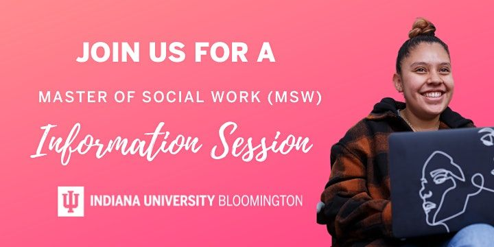 Indiana University Bloomington - MSW Virtual Information Session | Online Event | AllEvents.in