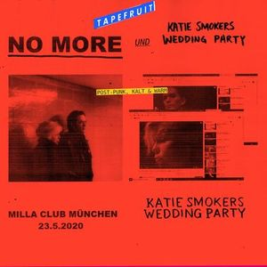 NO MORE  Katie Smokers Wedding Party  Milla