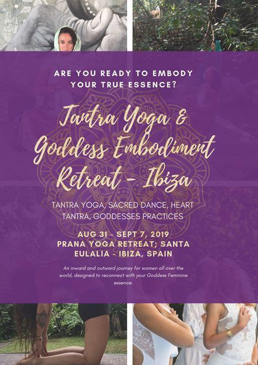 Tantra Yoga & Goddess Embodiment Retreat Ibiza 2019 at Prana Retreat