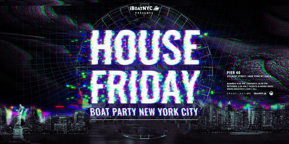 THE #1 EDM BOAT PARTY Presents HOUSE Music BOAT, 22 October | Event in New York | AllEvents.in