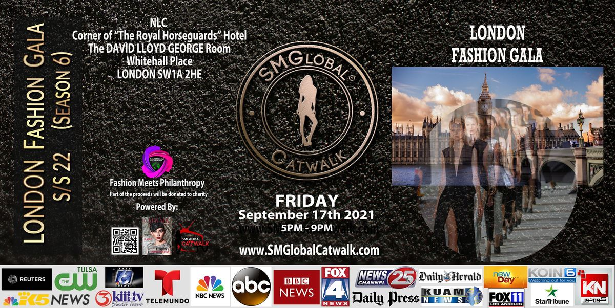 LONDON FASHION GALA S/S 22 -  September 17th 2021, 17 September   Event in London   AllEvents.in