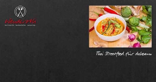 Thai Streetfood fr dahoam