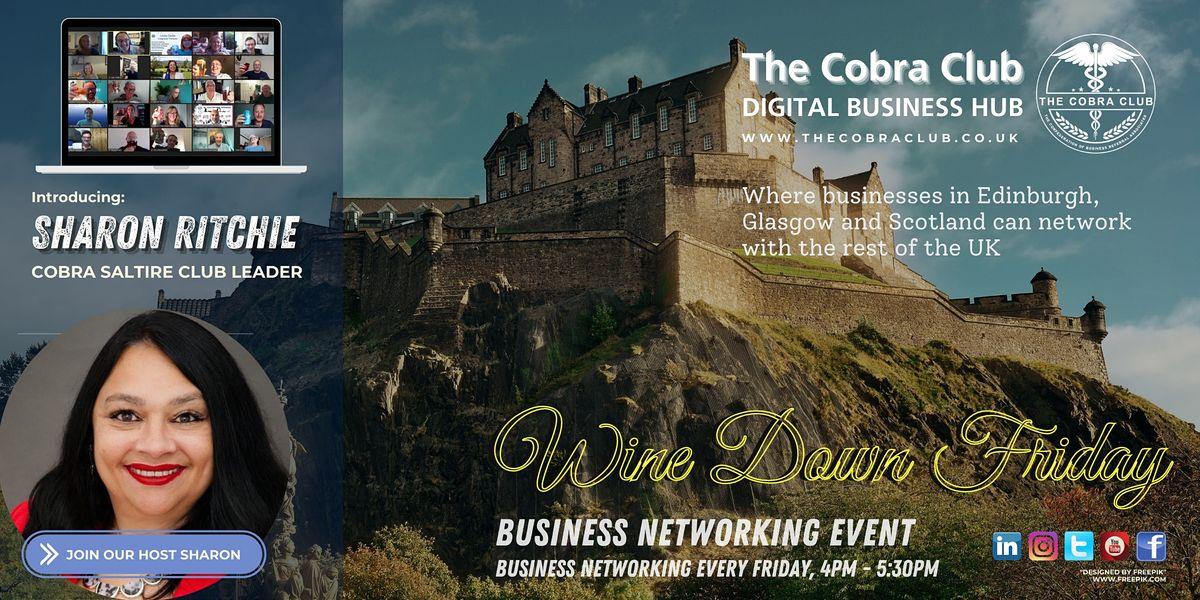Wine Down Friday - Online Networking Event - Edinburgh, Glasgow, Scotland | Online Event | AllEvents.in