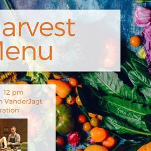 Harvest Menu Demonstration Cooking Class