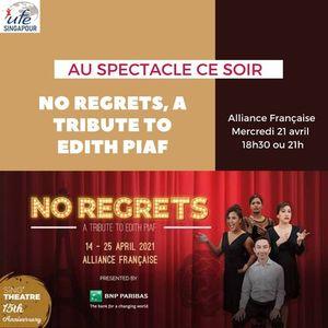 Au spectacle ce soir - No regrets a tribute to Edith Piaf