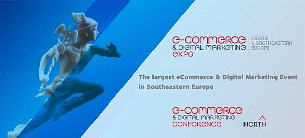 eCommerce & Digital Marketing Expo Greece & Southeastern Europe 2022, 19 March | Event in Athens | AllEvents.in