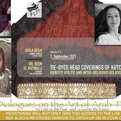7.1 DIALOGUES ON THE ART OF ARAB FASHION TIE-DYED HEAD COVERINGS OF KUTCH