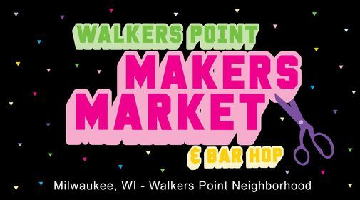 Walkers Point Makers Market & Bar Hop, 20 November   Event in Milwaukee   AllEvents.in