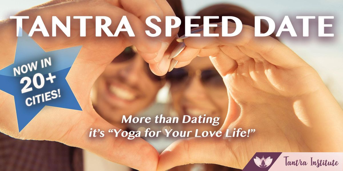 Tantra speed dating