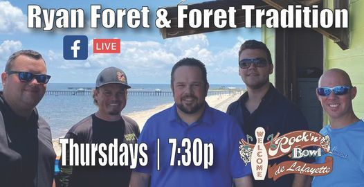 Thursdays with Ryan Foret & Foret Tradition   Event in Lafayette   AllEvents.in