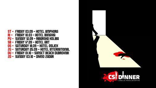 Csi Dinner - Case 0528RI, 28 May   Event in Rijeka   AllEvents.in