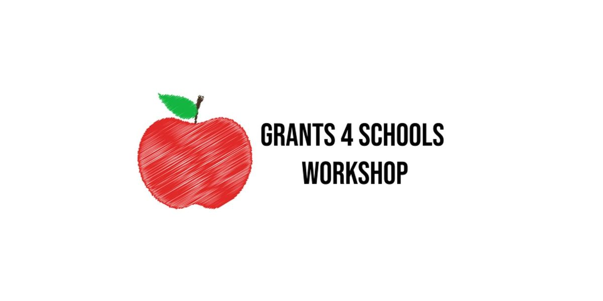 Grants 4 Schools Online Workshop | Online Event | AllEvents.in