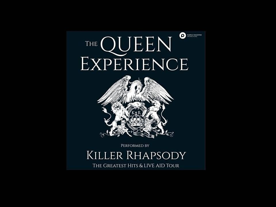 The Queen Experience - Performed by Killer Rhapsody, 27 March | Event in Louth | AllEvents.in