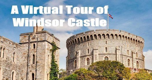 A Virtual Tour of Windsor Castle, 2 June | Online Event | AllEvents.in