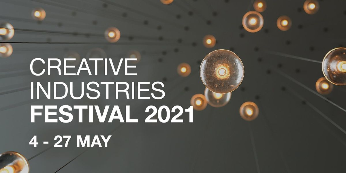 Oxford Brookes Creative Industries Research & Innovation Network Festival | Online Event | AllEvents.in
