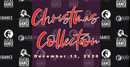 Christmas Collection, Alaska Dance Promotions, Anchorage, 13 December