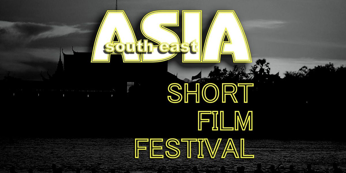 Asia South East-Short Film Festival WINTER 2022 - Limited Seats Available, 8 January | Event in Phnom Penh