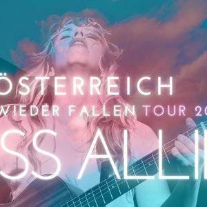 Miss Allie  Linz  sterreich Tour  Ersatz fr 09.04.21