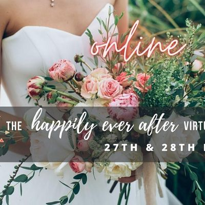 The Happily Ever After Virtual Wedding Show
