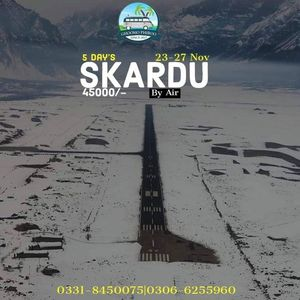 5 Days World Fame Autumn Tour to Skardu By Air