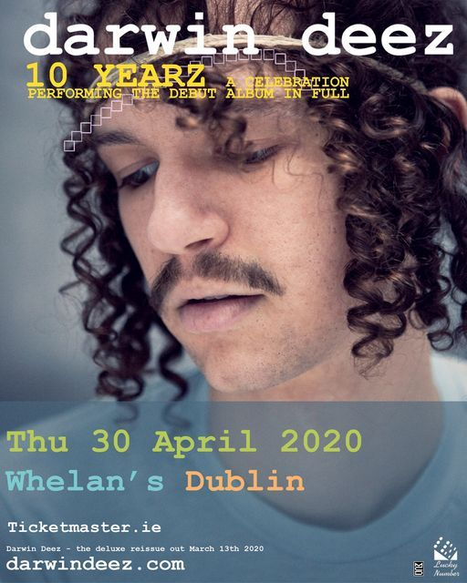 Darwin Deez, Live at Whelan's, 19 March   Event in Dublin   AllEvents.in