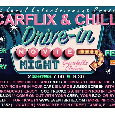 CARFLIX & CHILL - the grownfolks drive-in movie night  ONLY THE CLASSICS