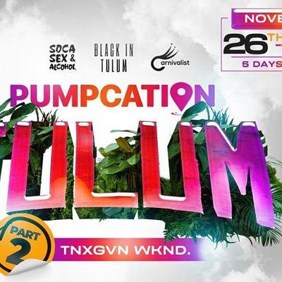 PUMPCATION TULUM PT 2.  (Deposit)