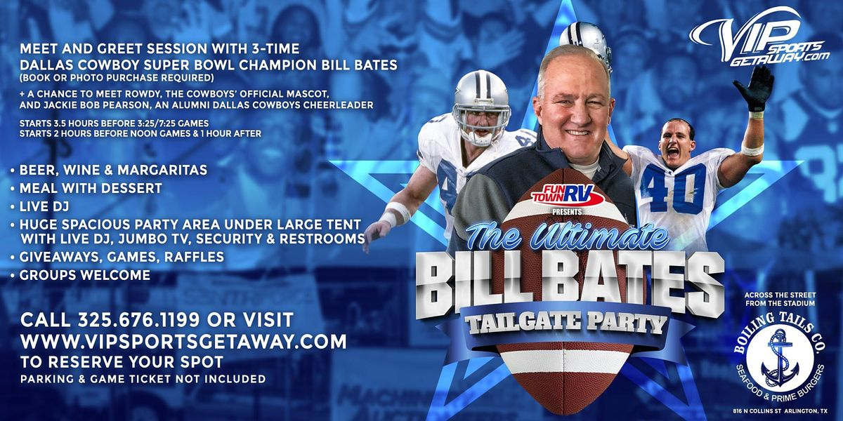 Fun Town RV Presents Ultimate Bill Bates Tailgate Party-Cowboys v PANTHERS, 3 October | Event in Arlington