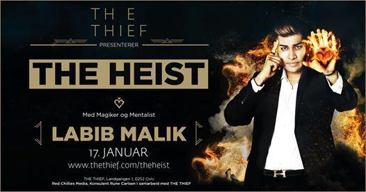 THE HEIST - Labib Malek