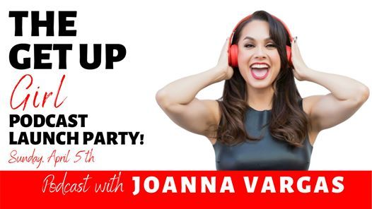 The Get Up Girl Podcast Launch Party