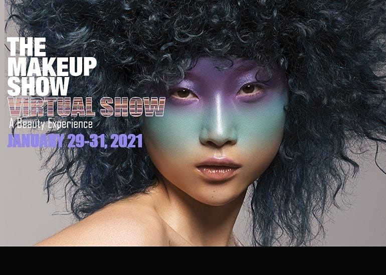 THE VIRTUAL MAKEUP SHOW 2021, 29 January | Online Event | AllEvents.in