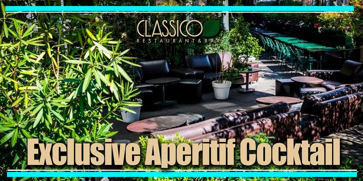 Exclusive Aperitif Drink al Classico...meraviglia!, 26 June   Event in Milano   AllEvents.in