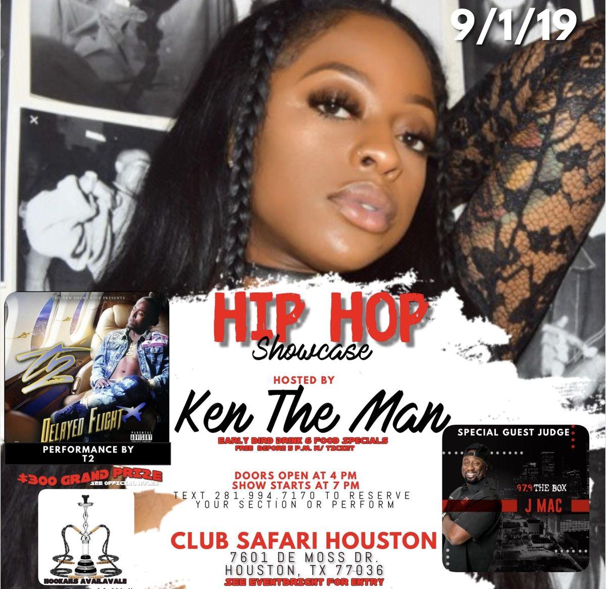 HIP HOP SHOWCASE W/ KEN THE MAN at Club Safari Houston, Houston