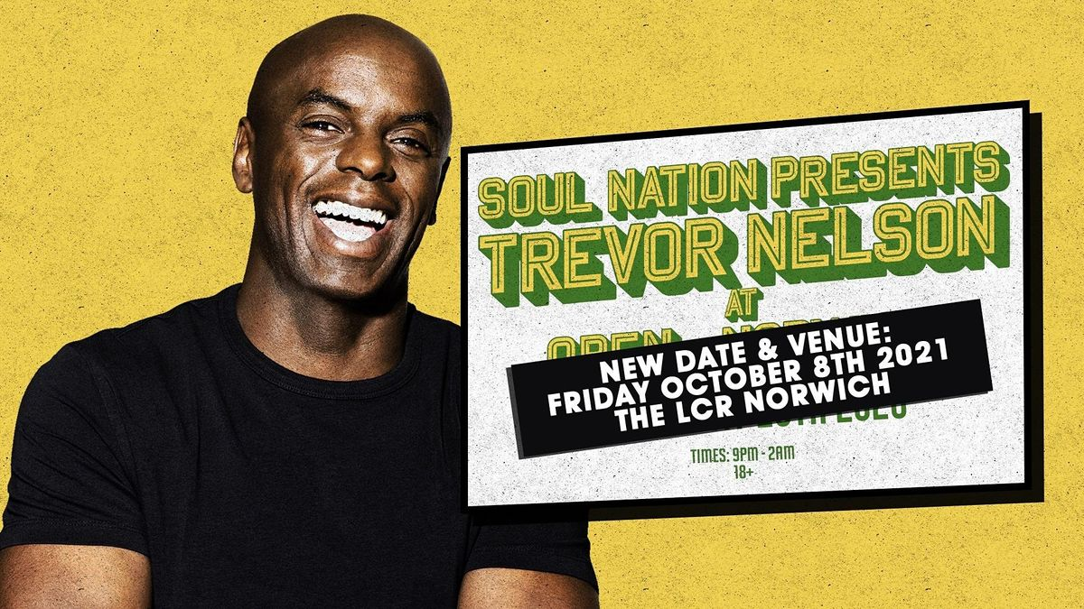 Trevor Nelson's Soul Nation Norwich, 8 October | Event in Norwich | AllEvents.in