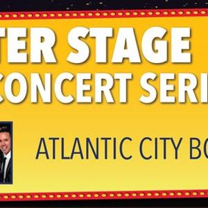 SOLD OUT Center Stage Concert Series Atlantic City Boys