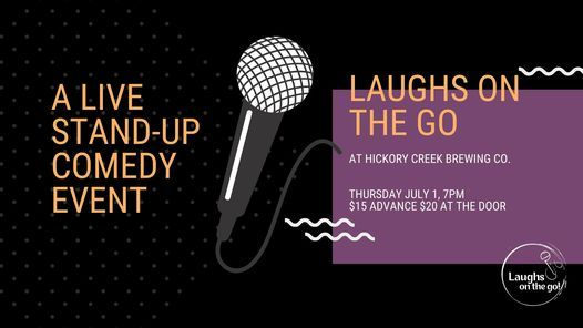 Laughs on the Go at Hickory Creek Brewing; A Live Stand Up Comedy Event, 1 July   Event in New Lenox   AllEvents.in