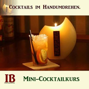 Cocktails im Handumdrehen. Mini-Cocktailkurs Kln.