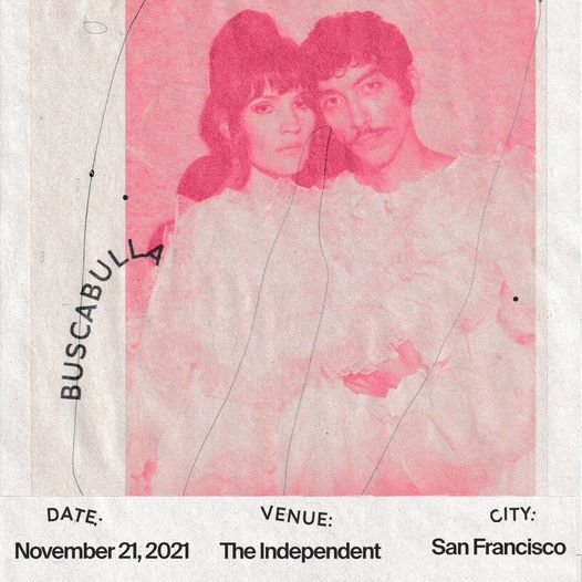 Buscabulla at The Independent, 21 November | Event in San Francisco | AllEvents.in