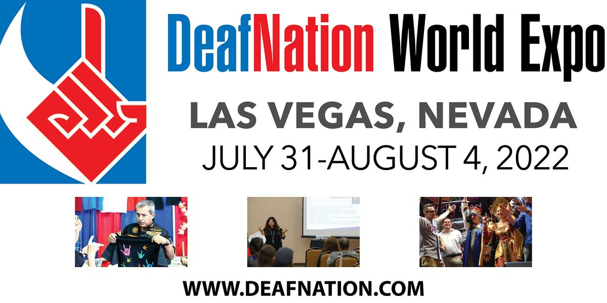 Csn Calendar 2022.2022 Deafnation World Expo Las Vegas Nv Bally S Hotel Casino Las Vegas August 1 To August 4 Allevents In