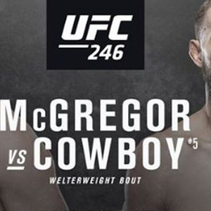UFC 246 McGregor vs Cowboy