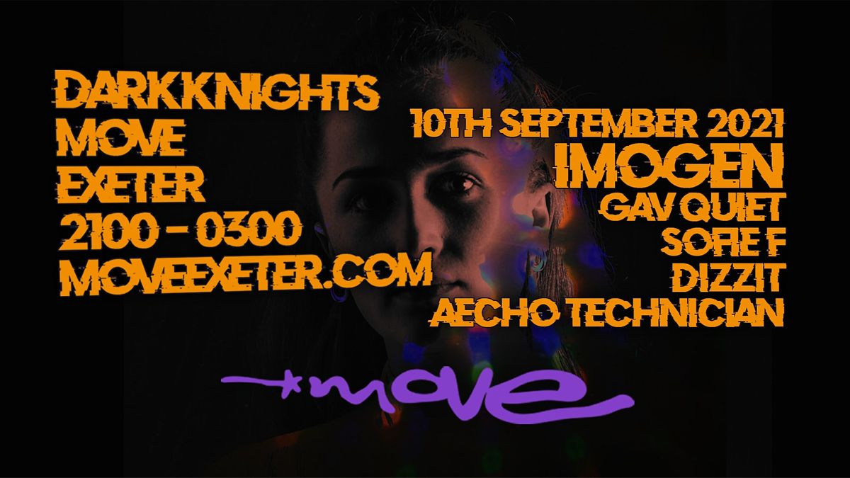 Dark Knights: IMOGEN at Move, 2 April | Event in Exeter | AllEvents.in