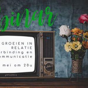 Gratis Webinar Groeien in relatie  verbinding en communicatie