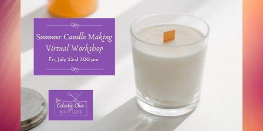 Summer Candle Making Virtual Workshop | Online Event | AllEvents.in